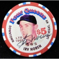 Irv Noren New York Yankees Signed Four Queens Vintage $5.00 Poker Chip JSA Authenticated