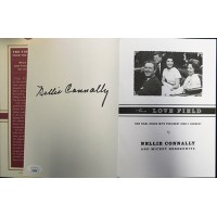 Nellie Connally From Love Field Signed 1st Edition Hardcover Book JSA Authentic
