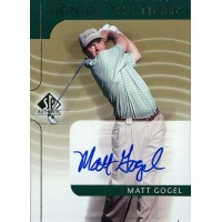 Matt Gogel Golfer Signed 2003 Upper Deck SP Authentic Signed of The Times Card
