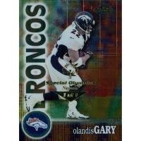 Olandis Gary Broncos 2000 Topps Finest Card #92 Special Olympics Nevada 1/1
